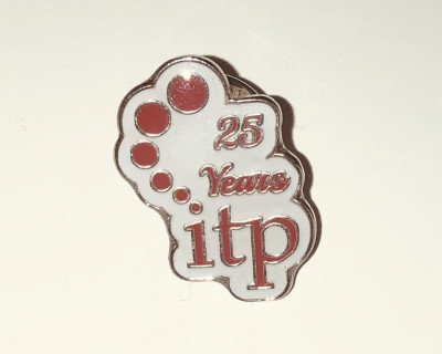 ITP Support Association 25th Anniversary Pin Badge